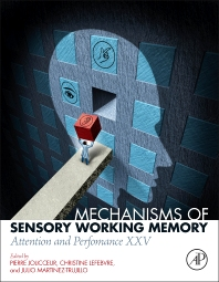 Cover image for Mechanisms of Sensory Working Memory