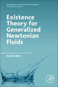 Cover image for Existence Theory for Generalized Newtonian Fluids