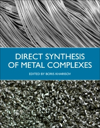 Direct Synthesis of Metal Complexes - 1st Edition - ISBN: 9780128110614