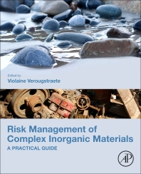 Risk Management of Complex Inorganic Materials - 1st Edition - ISBN: 9780128110638, 9780128110645