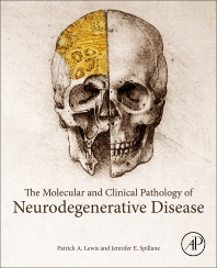 The Molecular and Clinical Pathology of Neurodegenerative Disease - 1st Edition - ISBN: 9780128110690, 9780128110706
