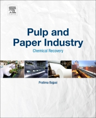 Pulp and Paper Industry - 1st Edition - ISBN: 9780128111031, 9780128111048