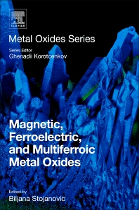 Cover image for Magnetic, Ferroelectric, and Multiferroic Metal Oxides
