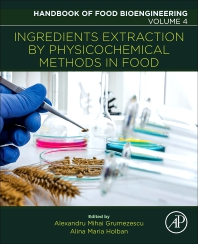 Cover image for Ingredients Extraction by Physicochemical Methods in Food