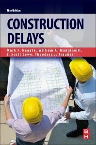 Construction Delays - 3rd Edition - ISBN: 9780128112441, 9780128112434