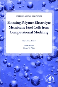 Boosting Polymer Electrolyte Membrane Fuel Cells from Computational Modeling - 1st Edition - ISBN: 9780128112458