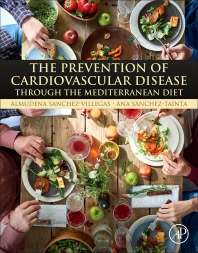 The Prevention of Cardiovascular Disease through the Mediterranean Diet - 1st Edition - ISBN: 9780128112595, 9780128112601