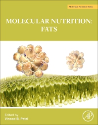 The Molecular Nutrition of Fats - 1st Edition - ISBN: 9780128112977, 9780128112984
