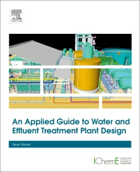 Cover image for An Applied Guide to Water and Effluent Treatment Plant Design