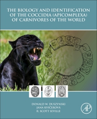 Cover image for The Biology and Identification of the Coccidia (Apicomplexa) of Carnivores of the World