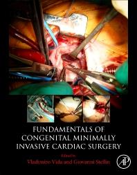 Fundamentals of Congenital Minimally Invasive Cardiac Surgery - 1st Edition - ISBN: 9780128113554