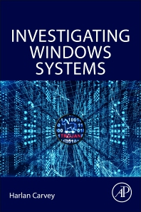 Investigating Windows Systems - 1st Edition - ISBN: 9780128114155