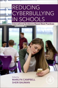 Reducing Cyberbullying in Schools - 1st Edition - ISBN: 9780128114230, 9780128114247