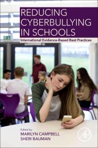 Reducing Cyberbullying in Schools - 1st Edition - ISBN: 9780128114230, 9780128114247