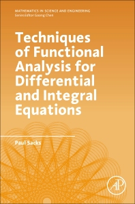 Cover image for Techniques of Functional Analysis for Differential and Integral Equations