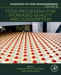 Food Processing for Increased Quality and Consumption - 1st Edition - ISBN: 9780128114476, 9780128114995