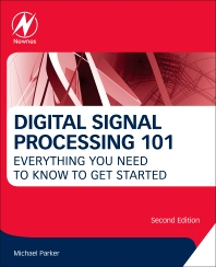 Digital Signal Processing 101 - 2nd Edition - ISBN: 9780128114537