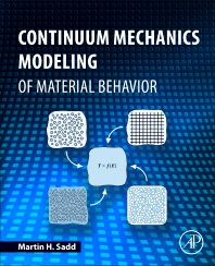 Cover image for Continuum Mechanics Modeling of Material Behavior