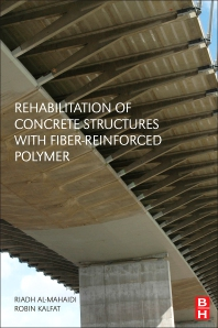 Rehabilitation of Concrete Structures with Fiber-Reinforced Polymer - 1st Edition - ISBN: 9780128115107, 9780128115114