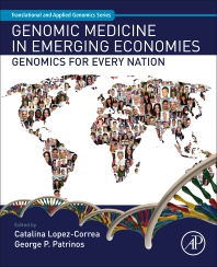 Genomic Medicine in Emerging Economies - 1st Edition - ISBN: 9780128115312, 9780128115510