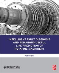Cover image for Intelligent Fault Diagnosis and Remaining Useful Life Prediction of Rotating Machinery