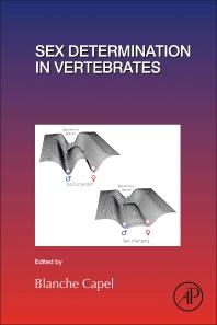 Sex Determination in Vertebrates - 1st Edition - ISBN: 9780128115442, 9780128115046