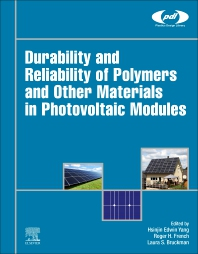 Cover image for Durability and Reliability of Polymers and Other Materials in Photovoltaic Modules