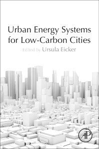 Urban Energy Systems for Low-Carbon Cities - 1st Edition - ISBN: 9780128115534, 9780128115541