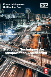 Cover image for Statistical Techniques for Transportation Engineering