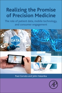 Realizing the Promise of Precision Medicine - 1st Edition - ISBN: 9780128116357, 9780128116364