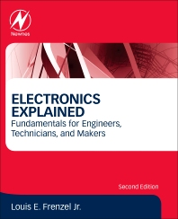 Electronics Explained - 2nd Edition - ISBN: 9780128116418, 9780128118795