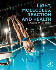 Light, Molecules, Reaction and Health - 1st Edition - ISBN: 9780128116593