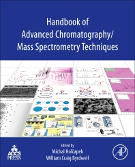 Cover image for Handbook of Advanced Chromatography /Mass Spectrometry Techniques