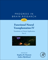 Functional Neural Transplantation IV - 1st Edition - ISBN: 9780128117385, 9780128118139