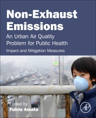 Non-Exhaust Emissions - 1st Edition - ISBN: 9780128117705, 9780128117514