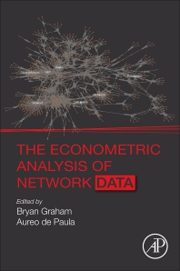 The Econometric Analysis of Network Data - 1st Edition - ISBN: 9780128117712
