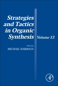 Strategies and Tactics in Organic Synthesis - 1st Edition - ISBN: 9780128117903, 9780128117910