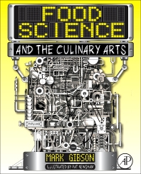 Food Science and the Culinary Arts - 1st Edition - ISBN: 9780128118160, 9780128118177