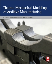 Cover image for Thermo-Mechanical Modeling of Additive Manufacturing