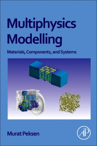 Multiphysics Modeling - 1st Edition - ISBN: 9780128118245, 9780128119037