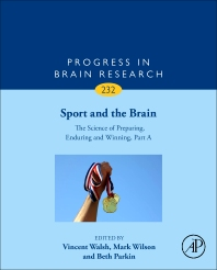 Cover image for Sport and the Brain: The Science of Preparing, Enduring and Winning, Part A
