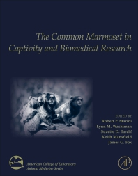 cover of The Common Marmoset in Captivity and Biomedical Research - 1st Edition