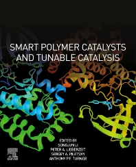 Cover image for Smart Polymer Catalysts and Tunable Catalysis