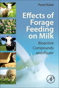 Effects of Forage Feeding on Milk - 1st Edition - ISBN: 9780128118627, 9780128118634