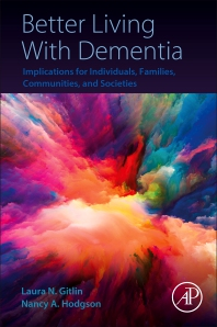 Better Living With Dementia - 1st Edition - ISBN: 9780128119280, 9780128119297