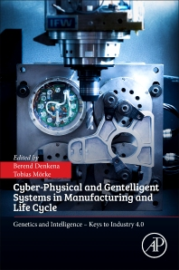 Book cover image for Cyber-Physical and Gentelligent Systems in Manufacturing and Life Cycle