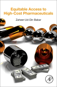 Equitable Access to High-Cost Pharmaceuticals - 1st Edition - ISBN: 9780128119457, 9780128119624