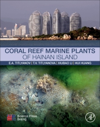 Cover image for Coral Reef Marine Plants of Hainan Island