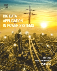 Big Data Application in Power Systems - 1st Edition - ISBN: 9780128119686, 9780128119693