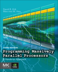 Programming Massively Parallel Processors - 3rd Edition - ISBN: 9780128119860, 9780128119877